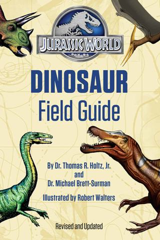 Jurassic World Dinosaur Field Guide with art by Robert Walters